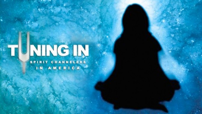 Tuning In – Spirit Channelers in America